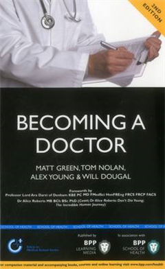 Becoming a Doctor: Is Medicine Really the Career for You? (2nd Edition): Study Text