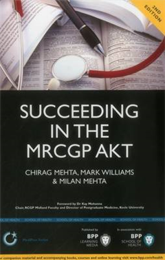 Succeeding in the MRCGP AKT (Applied Knowledge Test): 500 SB