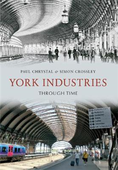 York Industries Through Time