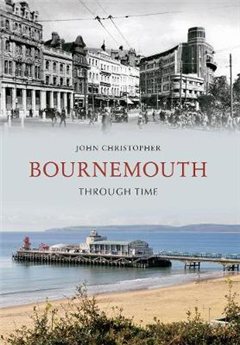 Bournemouth Through Time