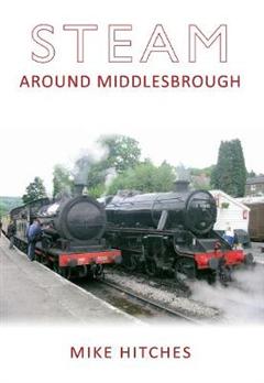Steam Around Middlesbrough