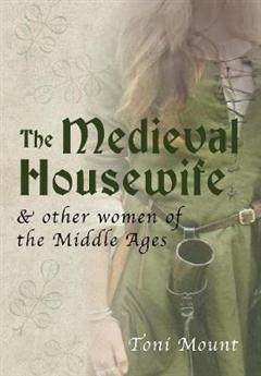 Medieval Housewife