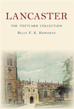 Lancaster The Postcard Collection