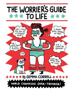 Worrier's Guide to Life