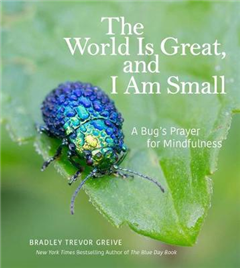 World Is Great, and I Am Small