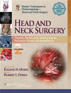Master Techniques in Otolaryngology - Head and Neck Surgery:  Head and Neck Surgery: Volume 2: Thyroid, Parathyroid, Salivary Glands, Paranasal Sinuses and Nasopharynx