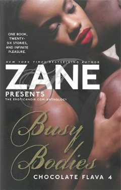 Zane Presents Busy Bodies: Chocolate Flava 4