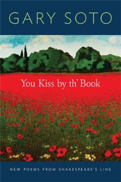 You Kiss by th\' Book: New Poems from ShakespeareAEs Line