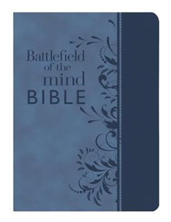 Battlefield of the Mind Bible: Renew Your Mind Through the Power of God\'s Word
