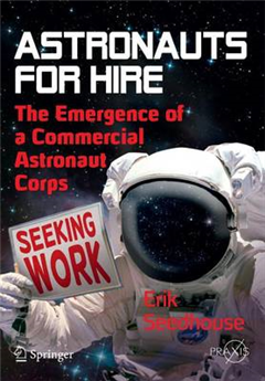 Astronauts For Hire: The Emergence of a Commercial Astronaut Corps