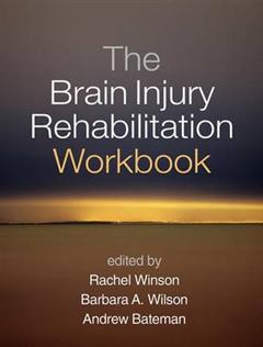 Brain Injury Rehabilitation Workbook