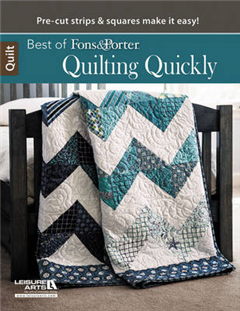 Best of Fons & Porter: Quilting Quickly
