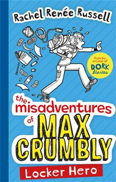 Misadventures of Max Crumbly 1