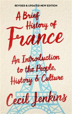 A Brief History of France, Revised and Updated