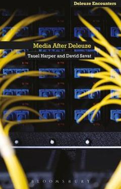 Media After Deleuze