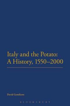 Italy and the Potato: A History, 1550-2000