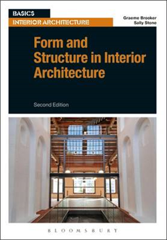 Form and Structure in Interior Architecture