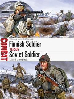 Finnish Soldier vs Soviet Soldier: Winter War 1939-40