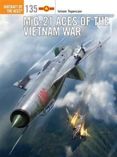 MiG-21 Aces of the Vietnam War