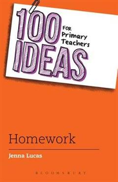 100 Ideas for Primary Teachers: Homework