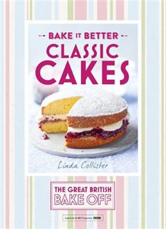 Great British Bake Off - Bake it Better (No.1): Classic Cake