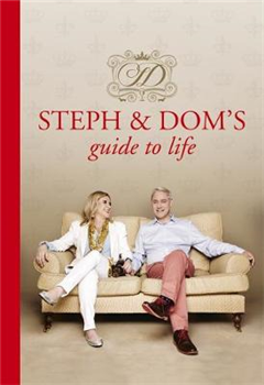 Steph and Dom\'s Guide to Life