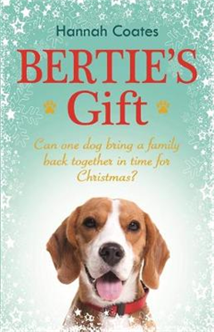 Bertie's Gift: a heartwarming tale to fall in love with this