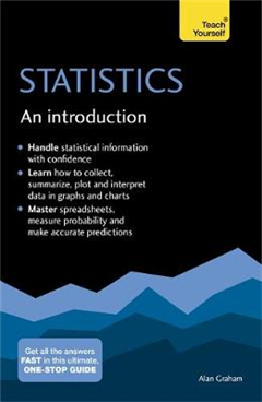 Statistics: An Introduction: Teach Yourself: The Easy Way to Learn Stats