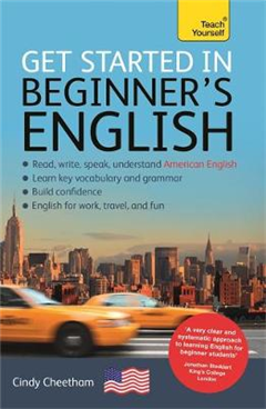 Beginner\'s English (Learn AMERICAN English as a Foreign Language): A short four-skill foundation course in American EFL/ESL