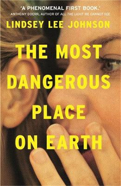 The Most Dangerous Place on Earth: If you liked Thirteen Reasons Why, you\'ll love this