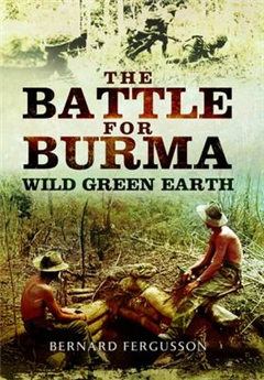 Battle for Burma - Wild Green Earth