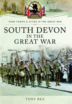 South Devon in the Great War