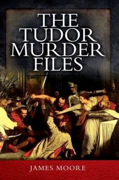 Tudor Murder Files