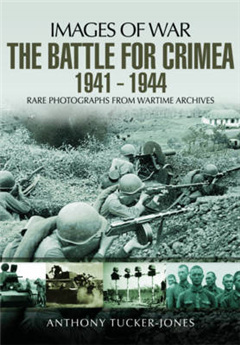 Battle for the Crimea 1941 - 1944