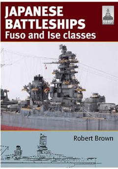 Shipcraft 24: Japanese Battleships: Fuso & Ise Classes