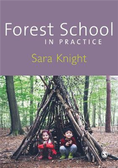 Forest School in Practice
