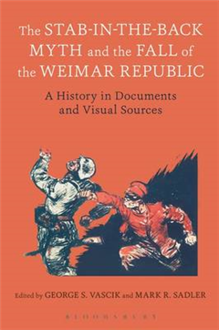 Stab-in-the-Back Myth and the Fall of the Weimar Republic