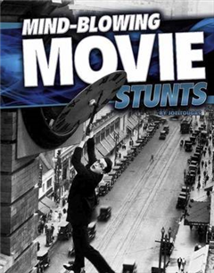 Mind-Blowing Movie Stunts