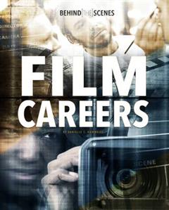 Behind-the-Scenes Film Careers