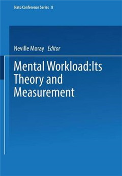 Mental Workload: Its Theory and Measurement