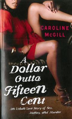 Dollar Outta Fifteen Cent