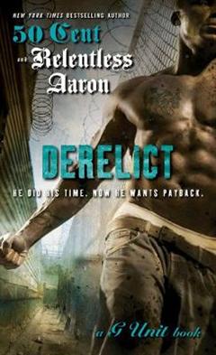 Derelict: A G Unit Book