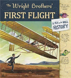 Wright Brothers' First Flight: A Fly on the Wall History