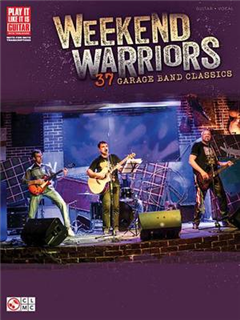 Weekend Warriors - 37 Garage Band Classics