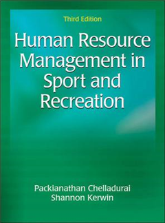 Human Resource Management in Sport and Recreation 3rd Editio