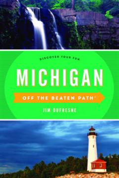 Michigan Off the Beaten Path (R): Discover Your Fun