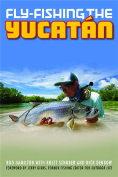 Fly-Fishing the Yucatan