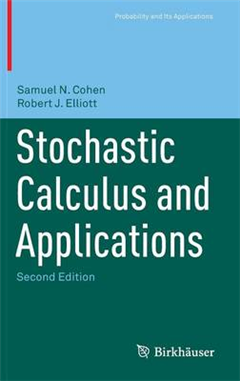 Stochastic Calculus and Applications