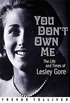 You Don\'t Own Me: The Life and Times of Lesley Gore