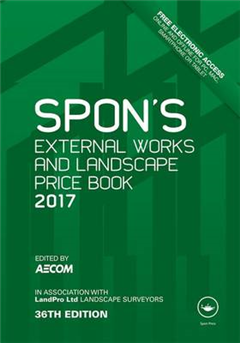Spon\'s External Works and Landscape Price Book 2017